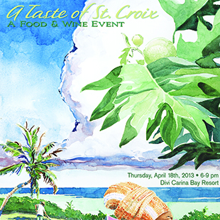 Thursday, April 18 A Taste of St. Croix