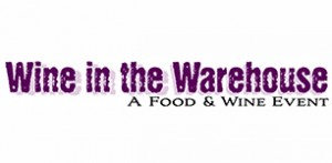 Saturday April 9 Wine in the Warehouse