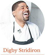chef digby stridiron 2015 Visiting Chefs